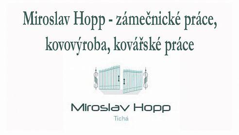 Miroslav Hopp- zámečnické práce, kovovýroba, kovářské práce